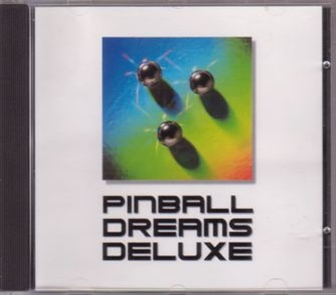 CD cover Pinball Dreams Deluxe